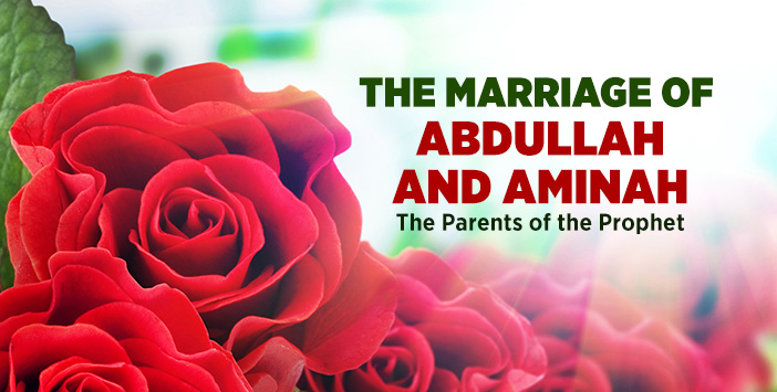 THE MARRIAGE OF ABDULLAH AND AMINAH