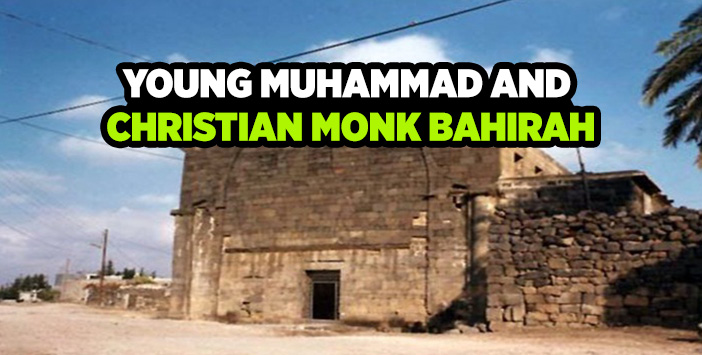 PROPHET MUHAMMAD AND CHRISTIAN MONK BAHIRAH