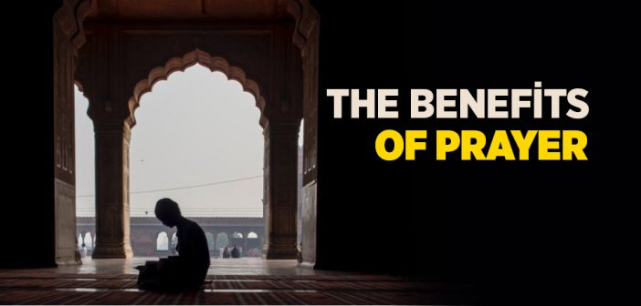 The Benefits of Prayer (Shafii)