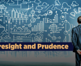Foresight and Prudence