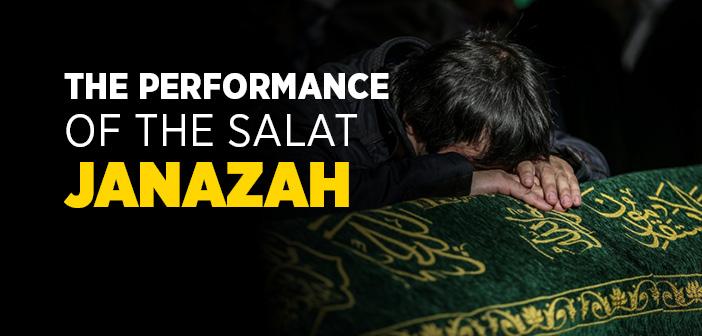 The Performance of the Salat Janazah (Maliki)