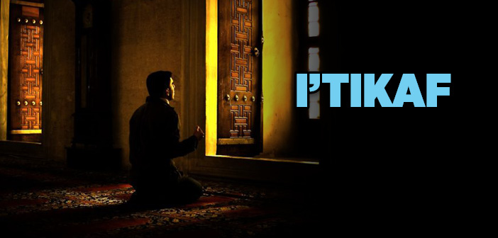 What is Itikaf in Islam?