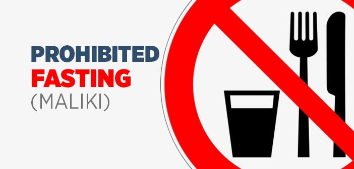 Prohibited Fasting (Maliki)