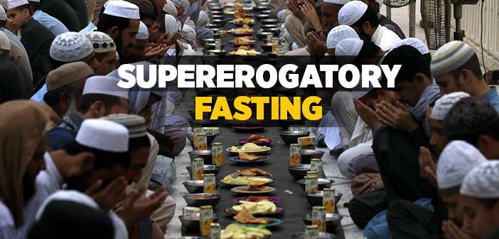 What is The Supererogatory Fasting (Shafii)