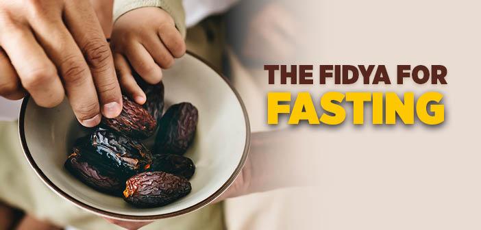 The Fidya For Fasting (Maliki)